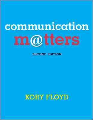Communication Matters By Floyd, Kory