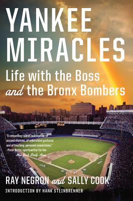 Yankee Miracles By Negron, Ray/ Cook, Sally